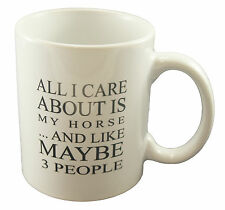 ALL I CARE ABOUT IS MY HORSE Funny Quote Tea Cup/Black Magic Mug Present Gift