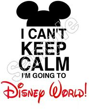 Mickey Mouse BOY I Cant Keep Calm Disney World Iron On T Shirt Fabric Transfer