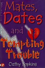 Mates, Dates and Tempting Trouble by Cathy Hopkins NEW BOOK (Paperback, 2004)