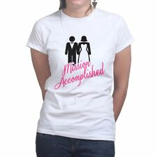 Mission Accomplished Funny Marriage Hen Bachelorette Party Women's T shirt