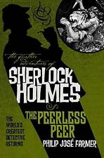 The Further Adventures of Sherlock Holmes: Peerless Peer by Philip Jose Farmer