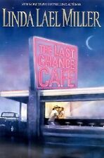 The Last Chance Cafe by Linda Lael Miller (2002, Hardcover)  PB