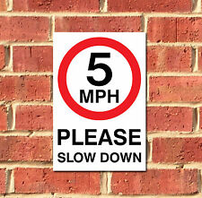 5mph Please Slow Down Metal Sign, Various Sizes FREE P+P