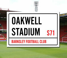 Barnsley Football Club Oakwell Stadium Street Sign A5 & A4 sizes