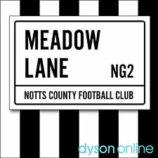 Notts County Football Club Meadow Lane Street Sign A5 & A4 sizes Unofficial