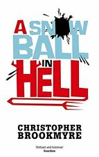 A Snowball In Hell Book By Christopher Brookmyre English Paperback 400 Pages Li