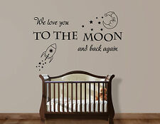 We Love You to the Moon... Kids Baby Room Wall Art Decal Mural