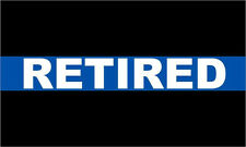 Thin Blue Line Decal - Retired REFLECTIVE  free Ship Various Sizes
