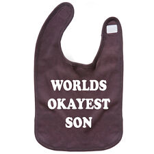 Worlds Okayest Son Baby Bib Reversible Printed one side Funny Geek TS363