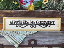 Always Kiss Me Goodnight Wall Sign Wood Home Decor Nursery Baby Bedroom Yellow
