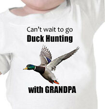 """""""I Can't Wait To Go DUCK HUNTING"""" With GRANDPA, DAD, MOM Youth or Infant T-Shirt"""
