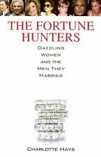 The Fortune Hunters: Dazzling Women and the Men They Married  (ExLib)