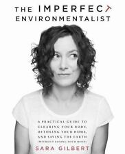 The Imperfect Environmentalist: A Practical Guide to Clearing Your...  (ExLib)