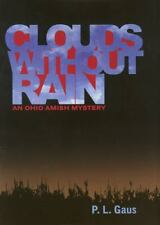 Clouds without Rain (Ohio Amish Mystery Series #3)  (ExLib)