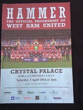 West Ham v Crystal Palace Season 2015/2016 Match Day Programme Farewell Boleyn