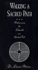 Walking a Sacred Path : Rediscovering the Labyrinth As a Spiritual Tool by Laure