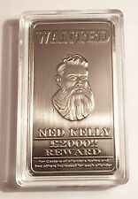 "NED KELLY  ""Wanted"" 1oz Ingot Finished in 999 Antique Silver, Bush Ranger, Guns"