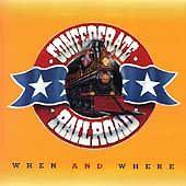 When & Where Confederate Railroad Audio Cassette