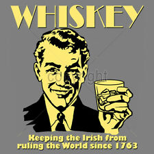 Whiskey Keeping The Irish From Ruling The World Drinking Humor Funny T-Shirt Tee