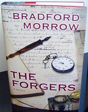 THE FORGERS by Bradford Morrow (2014, Hardcover) FIRST EDITION, FRIST PRINTING