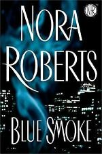 Blue Smoke by Nora Roberts (2005, Hardcover)