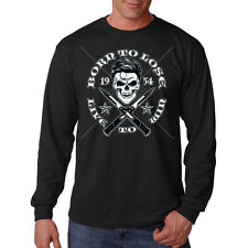 Born To Lose Live To Win Greaser Skull Switch Blades Long Sleeve T-Shirt