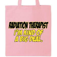 Inktastic Radiation Therapist-Big Deal Tote Bag Therapist Oncology Cancer Tech