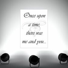 Once upon a time -Quote poster print wall art