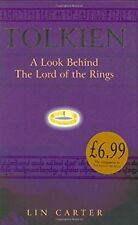 Tolkien: A Look Behind The Lord Of The Rings (GOLLANCZ S.F.), Carter, Lin, Used;
