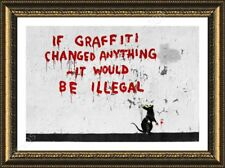 FRAMED Poster If Graffitti Changed Anything It Would Be Illegal Banksy Frame