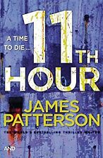 11th Hour: (Womens Murder Club 11), Patterson, James, Used; Very Good Book