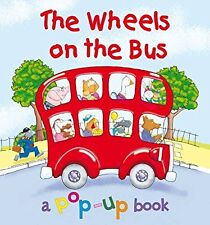 Wheels on the Bus: a Pop-Up-Book (Pop Up Fun), Igloo Publications, Used; Accepta