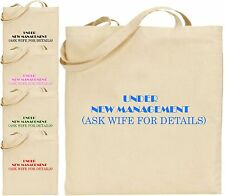 Under New Management Ask Wife Large Cotton Tote Shopping Bag Funny Married Gift