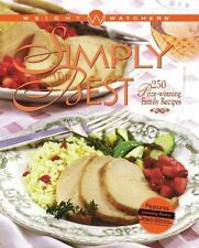 Weight Watchers Cooking: Simply the Best : 250 Prize-Winning Family Recipes by I