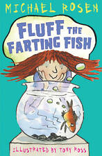 First Funny Stories: FLUFF THE FARTING FISH by Michael Rosen - NEW