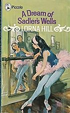 A Dream Of Sadlers Wells (Piccolo Books), Hill, Lorna, Used; Very Good Book