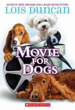 Movie For Dogs (Apple (Scholastic)) Duncan, Lois Paperback