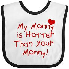 Inktastic My Mommy Is Hotter Than Your Mommy Baby Bib Funny Mother Mom Stressed