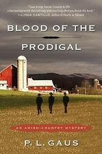 Blood of the Prodigal: An Amish-Country Mystery Gaus, P. L. Paperback