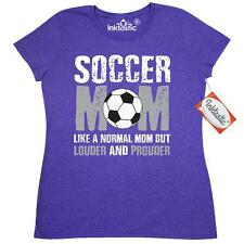 Inktastic Soccer Mom Like A Normal Mom But Louder And Prouder Women's T-Shirt