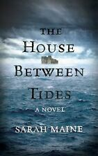 The House Between Tides by Sarah Maine (2016, Paperback)