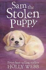 Holly Webb Story Book: Animal Stories - SAM THE STOLEN PUPPY  - NEW