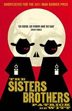 The Sisters Brothers by Patrick deWitt BRAND NEW BOOK (Paperback, 2012)