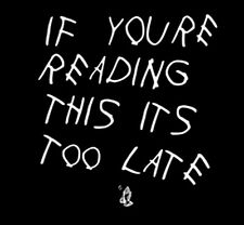 If You're Reading This It's Too Late T-Shirt Drake Pray 6 Funny T-Shirt Tee