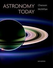 Astronomy Today (6th Edition) by Chaisson, Eric, McMillan, Steve