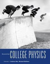 Essential College Physics Vol. 1 by Andrew F. Rex and Richard Wolfson