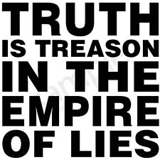 Truth is Treason in the Empire of Lies T-Shirt - Ron Paul Tee - S to 5XL
