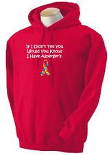 1b. Aspergers Sweatshirt,Hoodie, If I didn't tell, would you know? I have A