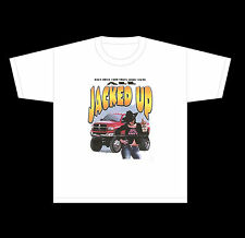 DIXIE T-SHIRT DON'T DRIVE ALL JACKED UP TRUCK 17305