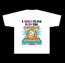T-SHIRT SPORTS BASKETBALL A GIRL'S PLACE IS ON THE COURT JUST A GIRL THING 1581